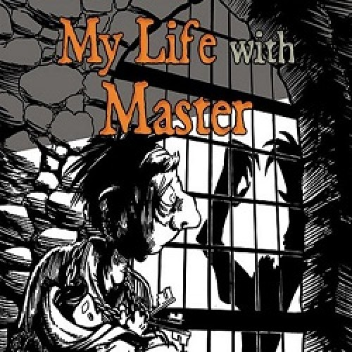 My Life with Master