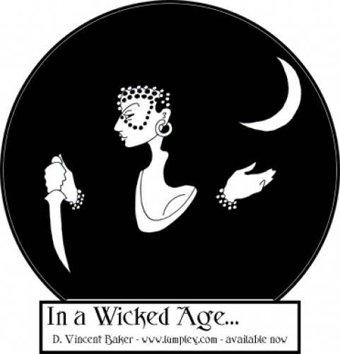 In a Wicked Age ...